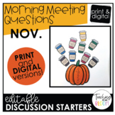 Editable November Morning Meeting Question Cards