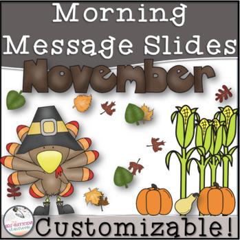 November Morning Message Slides- EDITABLE!