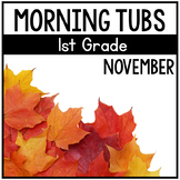 November Morning Tubs for 1st Grade