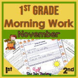 1st Grade Morning Work for November with Language Arts and Sight Words  NO PREP