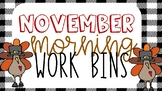 November Morning Work Bin Activties