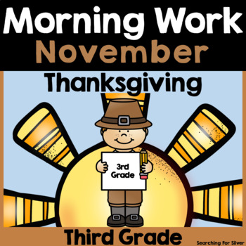 November Morning Work {Third Grade}