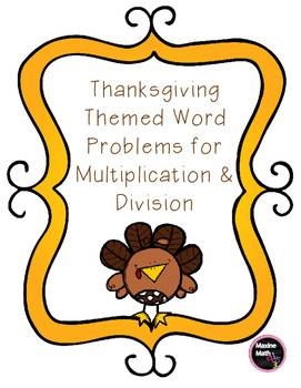 November Multiplication & Division Word Problems 3.OA.A.1