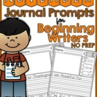 November NO PREP Journal Prompts for Beginning Writers