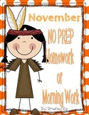November NO PREP Kindergarten Homework or Morning Work