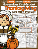 November NO PREP Math and Literacy (3rd Grade)