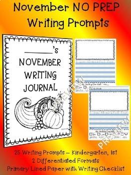 November NO PREP Monthly Journal Writing Prompt Package Kindergarten 1st