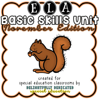 ELA Basic Skills Unit for Special Education: November Edition