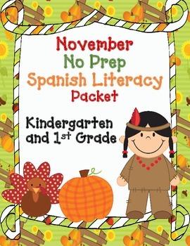 November No Prep Spanish Literacy Packet:  Kindergarten an