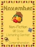 November Non Fiction: Turkey, Pilgrims, Thanksgiving (QR Listening & Comp.)