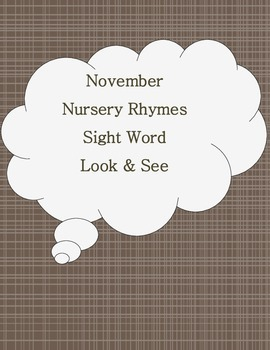 Nursery Rhymes Sight Word Look & See Literacy Center Week 1 & 2