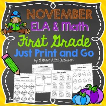 November PRINT AND GO: ELA & Math {First Grade}