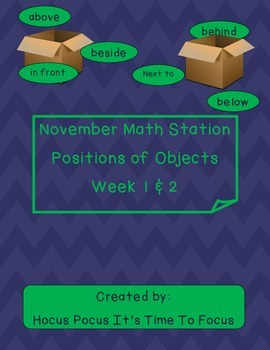 Position of Objects Math Station Week 1-2-3-4 CC Aligned K.G.1
