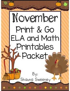 November Print & Go! ELA and Math Printables