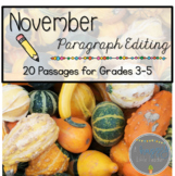 November Print & Go Paragraph Editing: 20 Passages for Grades 3-5