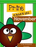 November Print - That's it! Kindergarten Math and Literacy Printables
