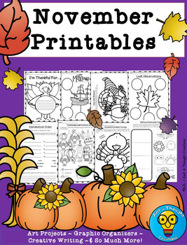 November Printables - Writing - ELA - Art - Graphic Organizers