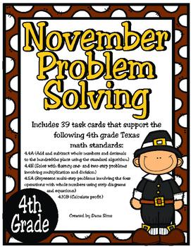 November Problem Solving: 4th Grade TEKS 4.4A, 4.4H, 4.5A, 4.10B
