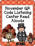 November QR Code Read Aloud Listening Centers