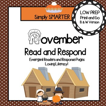 November Read and Respond:  Emergent Readers and Comprehension Response Pages