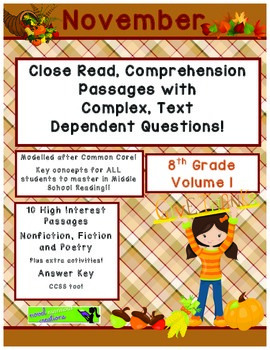 November 8th (V.1) Common Core Close Read with Complex Text Dependent Questions