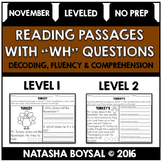 "November Reading Comprehension Passages with ""WH"" Questions (Leveled)"