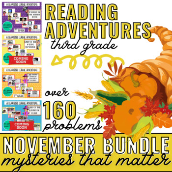 November Reading Learning League Adventures- 3rd Grade *GROWING BUNDLE*