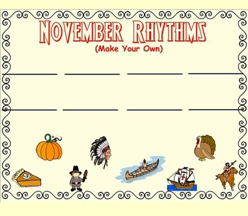 November Rhythm Fun - Exploring Duration of Sound (PPT Edition)