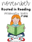 November Rooted in Reading Vocabulary Slides (3rd Grade)