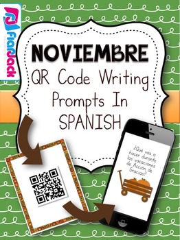 November SPANISH QR Code Writing Prompts