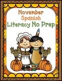 November No Prep Spanish Literacy Fun:  Pre-K and Kindergarten