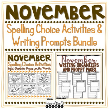 Spelling Choice Activities and Writing Organizers and Prompts Bundle -  November