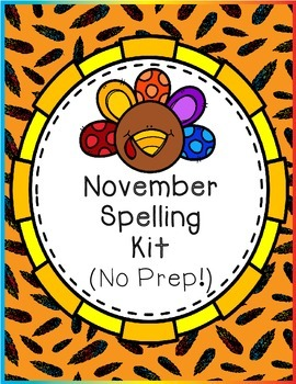 November Spelling Kit (No Prep!)