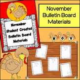 November Student Created Bulletin Board Materials (Turkey Themed)