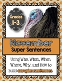 November Super Sentences: Using Who, What, When, Where, Wh