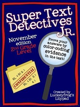 November Text Detectives Jr.- Text Evidence for 2nd Grade