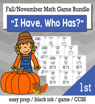 "November Thanksgiving 1st Grade ""I Have, Who Has"" Math Game Bundle"