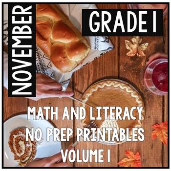 November Thanksgiving First Grade Math and Literacy NO PRE