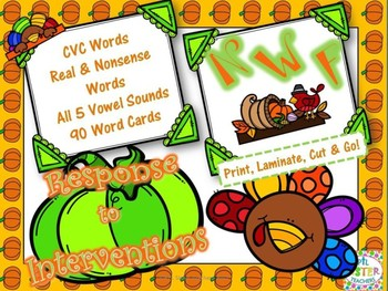 November/Thanksgiving (Nonsense Word-Response to Intervention) DIBELS Practice