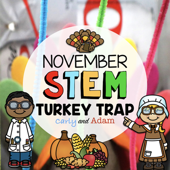November Thanksgiving STEM Activity: Turkey Trap