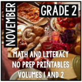 November Thanksgiving Second Grade Math and Literacy NO PREP Common Core Aligned