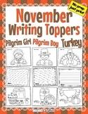 November Thanksgiving Writing Toppers No Prep Turkey Pilgrim Boy & Girl