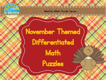 November (Thanksgiving) Themed Differentiated Math Puzzles