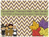 November Themed Math Task Cards- AUTISM and Special Educat