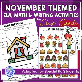 November Themed Adapted Unit for ELA, Math & Writing in Autism Units or Elem