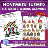 November Themed Adapted Unit for ELA, Writing and Math in SpEd or Autism Units