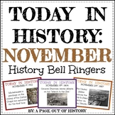 November Today in History Bell Ringers (EDITABLE)