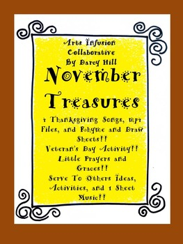 November Treasures: Thanksgiving, Veteran's Day, Service To Others