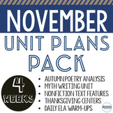 November Unit Plans Bundle - 5 units and lessons to teach all month long