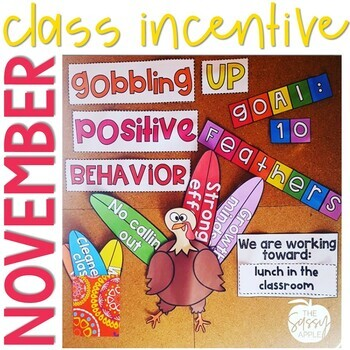 November Whole Class Incentive: Turkey Feathers